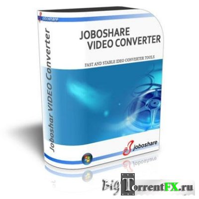 Joboshare Video Converter 3.1.0 (2011) PC