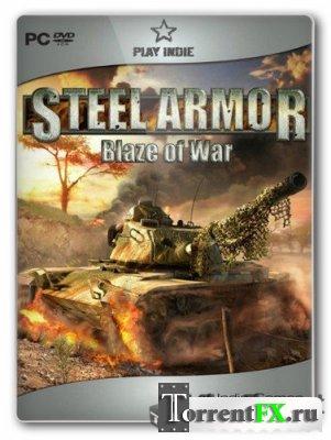 Стальной удар. Оскал войны / Steel Armor. Blaze Of War (2011) PC | RePack
