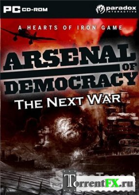 Arsenal of Democracy. The Next War (2011) PC