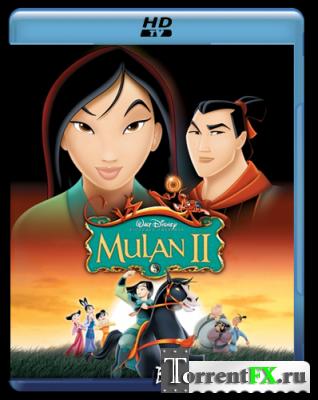 Мулан 2 / Mulan II (2004) HDTV 1080p
