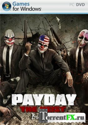 PAYDAY: The Heist (2011) PC | Lossless Repack от R.G.Catalyst