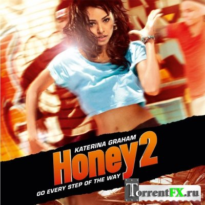 Лапочка 2: Город танца / Honey 2 (2011) HDRip