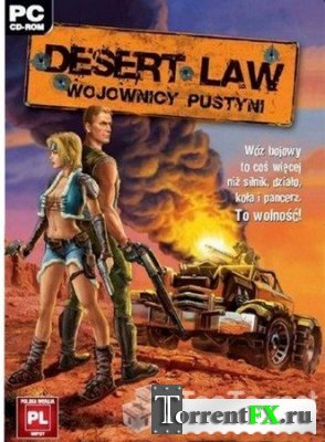Койоты: Закон пустыни / Desert Law (2006) PC | RePack