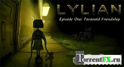 Lylian Episode One: Paranoid Friendship (2010)