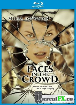 Лица в толпе / Faces in the Crowd (2011) BDRip 720p