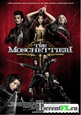 Мушкетеры / The Three Musketeers (2011) Лицензия | HDRip