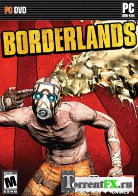 Borderlands + 4 DLC (2010/RUS/ENG) Repack
