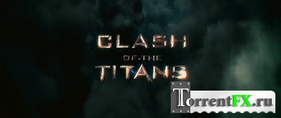 Битва Титанов / Clash of the Titans (2010) HDRip