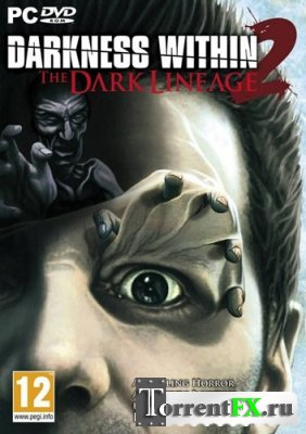 Darkness Within 2: Темная родословная / Darkness Within 2: The Dark Lineage (2011/PC/Русский)