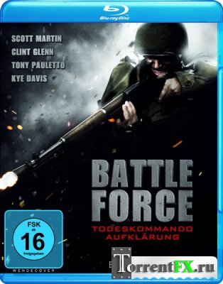 Разведка боем / Battle Force (2011) HDRip