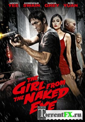 ������ ������������� / The Girl from the Naked Eye (2012) HDRip