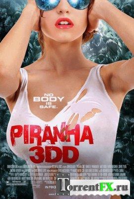 Пираньи 3DD / Piranha 3DD (2012) HDRip