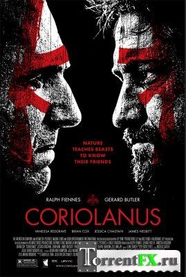 Кориолан / Coriolanus (2011) HDRip | Лицензия
