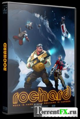 Rochard [v 1.23] (2011/PC/Русский) | RePack от Fenixx