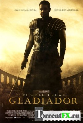 Гладиатор / Gladiator (2000) BDRip | 1080p