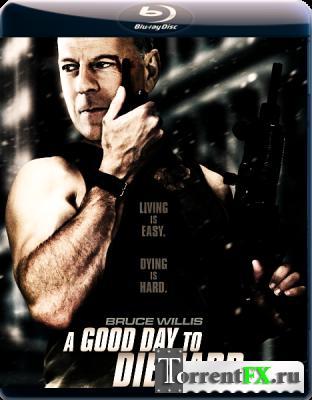 Крепкий орешек 5. Хороший день, чтобы умереть / A Good Day to Die Hard (2013/HDRip/1080p) Трейлер