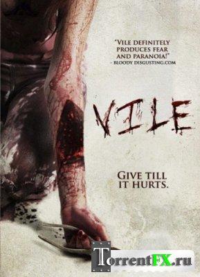 Гнусный / Vile (2011/DVDRip) | L1