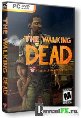 The Walking Dead: Episode 1 - 4 (2012/PC/Русский) | RePack от R.G. Catalyst