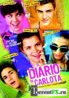 Дневник Карлоты / El diario de Carlota [DVDRip] MVO