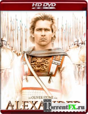 Александр / Alexander (2004/HDDVD-Remux) | 1080p