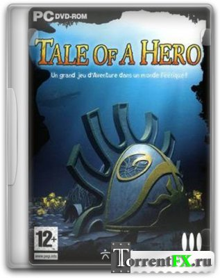 Герой / Tale of a Hero (2008/PC/Русский) | RePack by SeregA-Lus