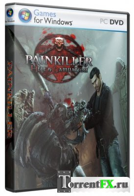 Painkiller Hell & Damnation (2012/PC/Русский) | ReРack от =Чувак=