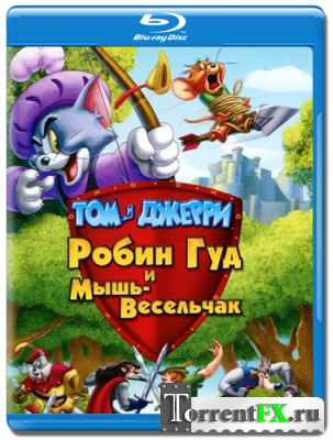 ��� � ������: ����� ��� � ����-��������� / Tom and Jerry: Robin Hood and His Merry Mouse (2012/BDRip) | 720p