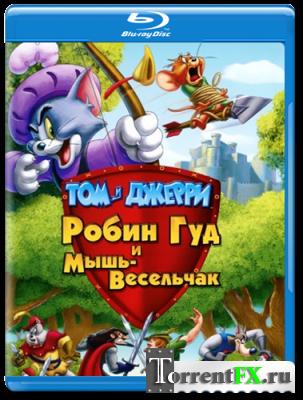Том и Джерри: Робин Гуд и Мышь-Весельчак / Tom and Jerry: Robin Hood and His Merry Mouse (2012/BDRip) | 720p