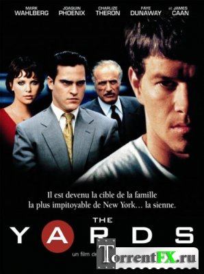 Ярды / The Yards (1999/HDRip)