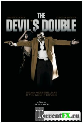 Двойник дьявола / The Devil's Double (2011/HDRip) от Scarabey | Лицензия
