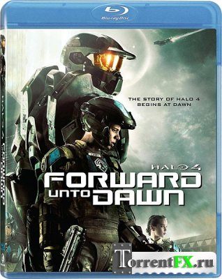 Halo 4: Идущий к рассвету / Halo 4: Forward Unto Dawn (2012/HDRip)