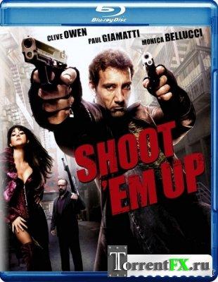 Пристрели их / Shoot 'Em Up (2007) BDRip