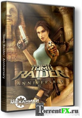 Tomb Raider: Юбилейное издание / Tomb Raider: Anniversary (2007) PC