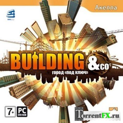 "Building & Co: ����� ""��� ����"" (2009) PC 