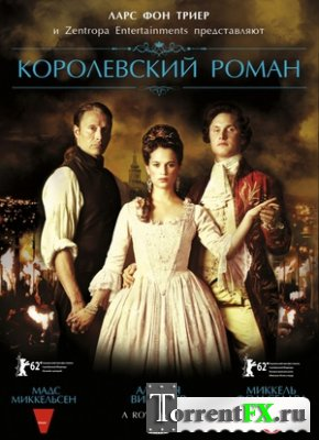 Королевский роман / En kongelig affære (2012) BDRip-AVC от ExKinoRay