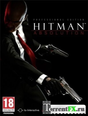 Hitman Absolution: Professional Edition (2012) PC | RePack от Fenixx