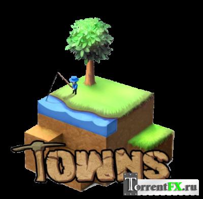 Towns (2012) PC | Лицензия