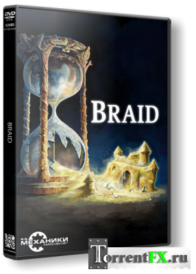 Braid (2010) PC | RePack от R.G. Механики