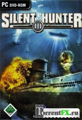 Silent Hunter 3 (2005) PC | Repack