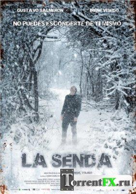 Путь / La senda (2012) DVDRip от Хихидок