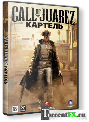 Call of Juarez: The Cartel - Limited Edition (2011) PC