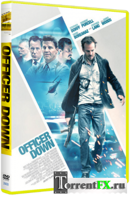 ������ ����� / Officer Down (2013) HDRip