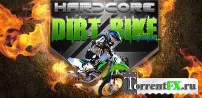 Hardcore Dirt Bike 2 (2013) Android