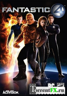 Фантастическая Четвёрка / Fantastic Four (2005) PC