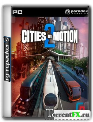 Cities in Motion 2: The Modern Days (2013) PC