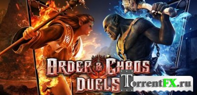 ������� � ����: ����� / Order and Chaos Duels (2013) Android