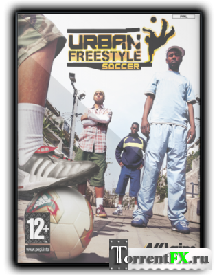 Футбол Без Правил / Urban Freestyle Soccer (2004) PC | RePack