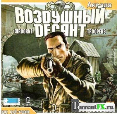 ��������� ������ / Airborne Troopers (2005) PC