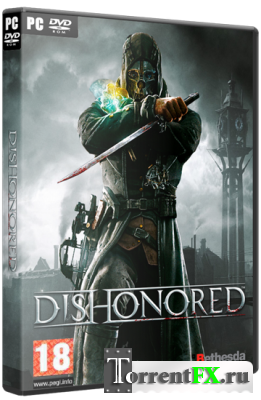 Dishonored: Dunwall City Trials+The Knife of Dunwall [v1.3] (2012) PC