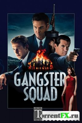 Охотники на гангстеров / Gangster Squad (2013) HDRip | Лицензия